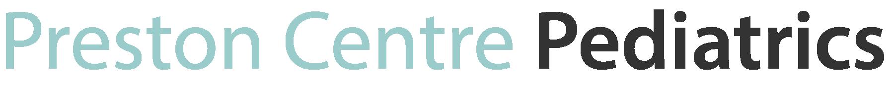 Preston Centre Pediatrics – Health Wellness Friendly Caring